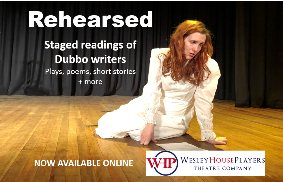 Rehearsed - Staged readings of local writers | Wesley House Players, Dubbo